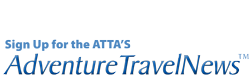 Sign up for the ATTAs Adventure Travel News